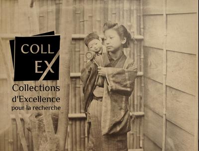 Collection d'excellence Asie et histoire coloniale